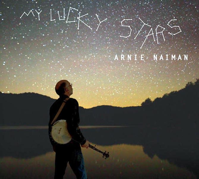 Arnie Naiman - My Lucky Stars