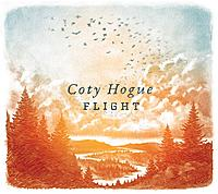 New Music from Coty Hogue - Flight