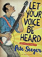 Let Your Voice Be Heard: The Life and Times of Pete Seeger by Clarion Books