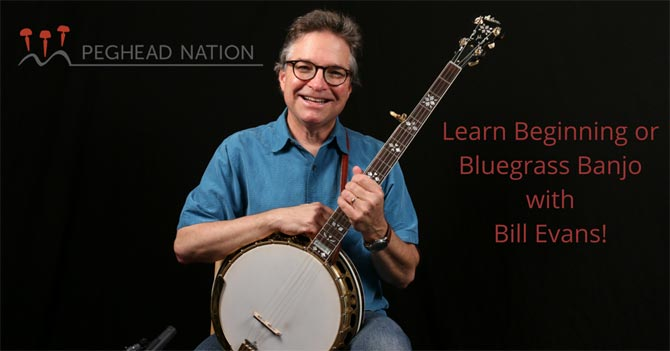 Bill Evans 5-String Banjo lessons at Peghead Nation