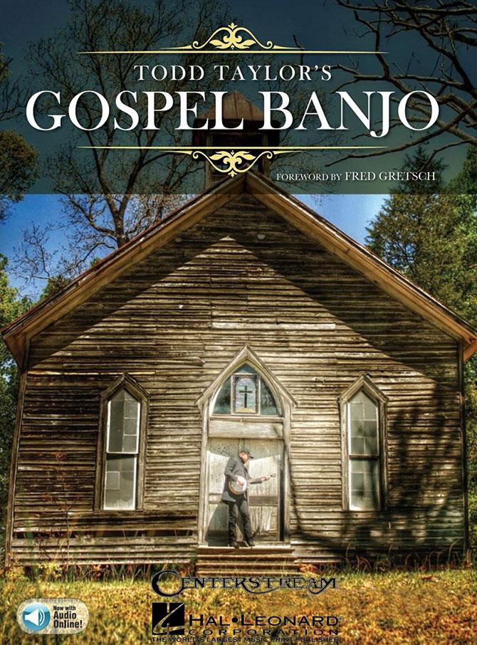 Todd Taylor's Gospel Banjo