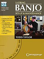 5-String Banjo Setup & Maintenance by Todd Taylor