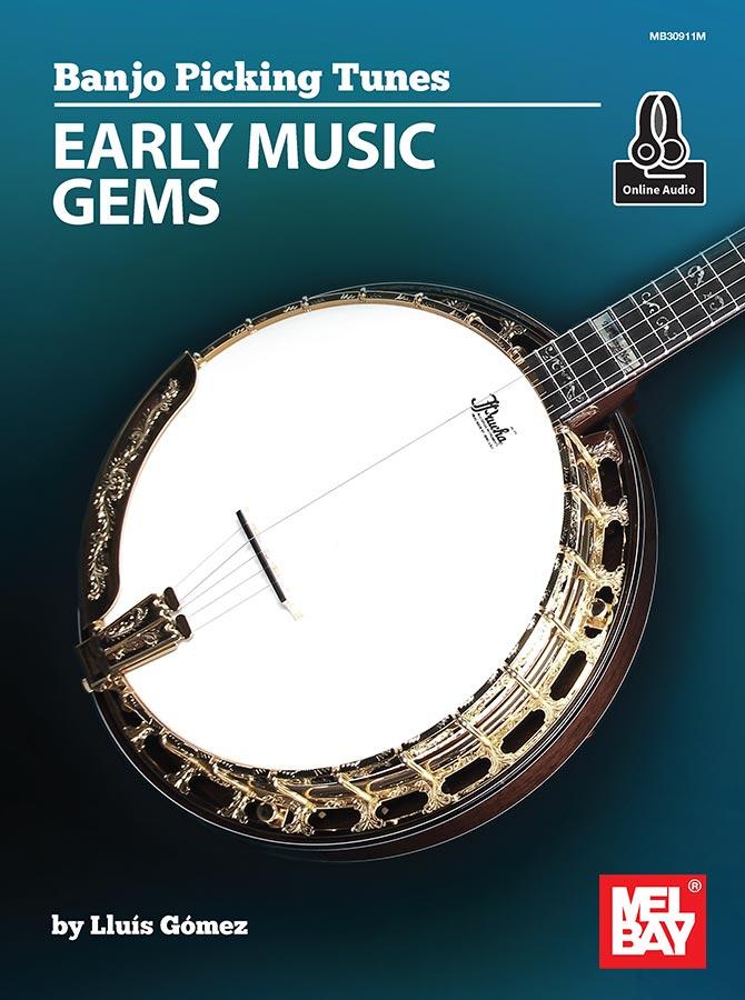 Banjo Picking Tunes - Early Music Gems