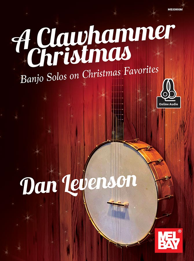 New in Print and eBook - A Clawhammer Christmas by Dan Levenson