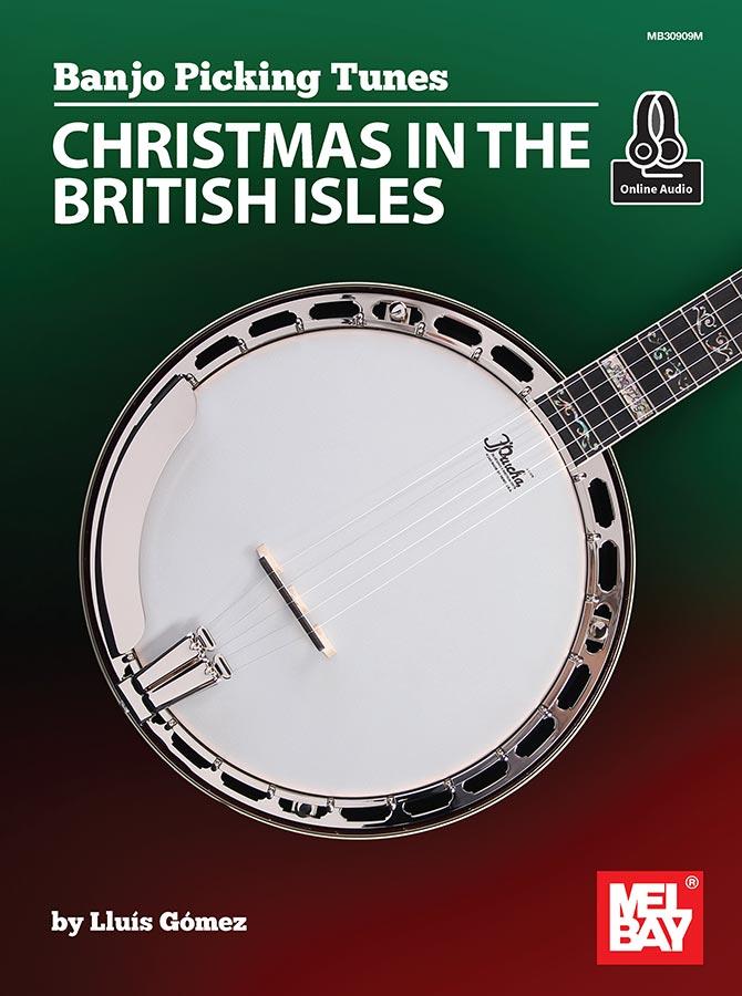 Banjo Picking Tunes - Christmas in the British Isles