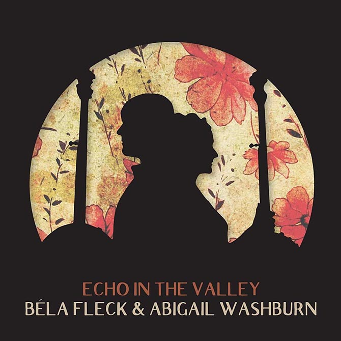 Béla Fleck and Abigail Washburn - Echo in the Valley