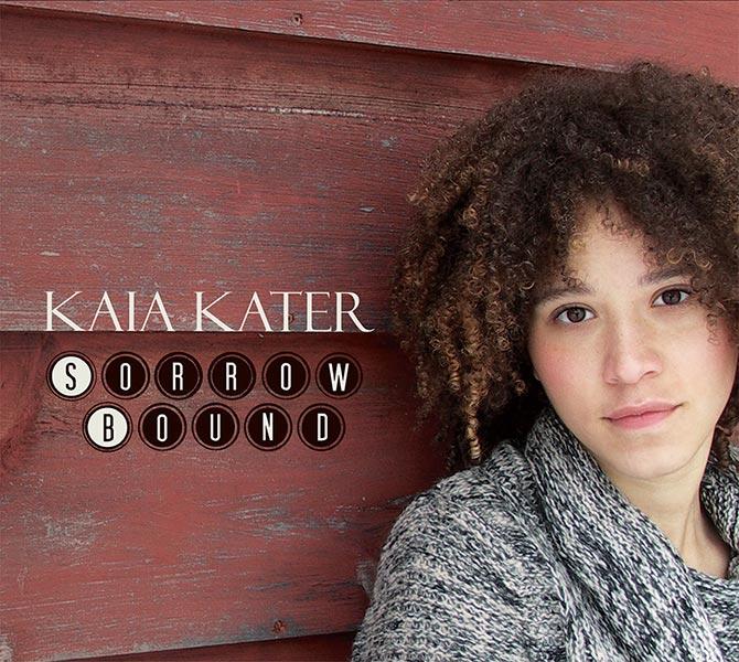 Kaia Kater - Sorrow Bound