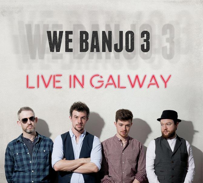 We Banjo 3 Live in Galway album