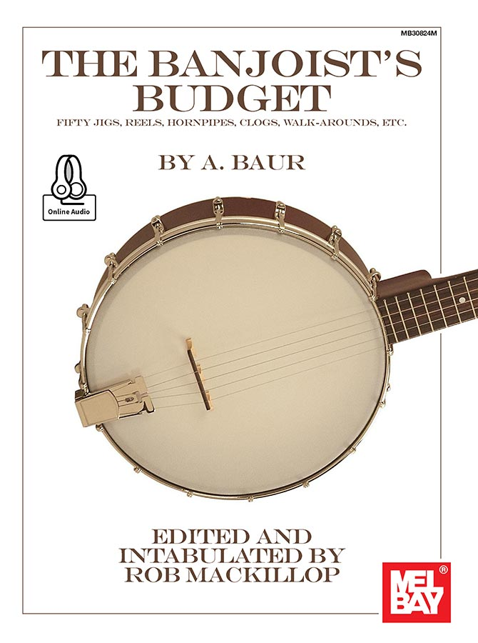 The Banjoist's Budget - Fifty Jigs, Reels, Hornpipes, Clogs, Walk-Arounds