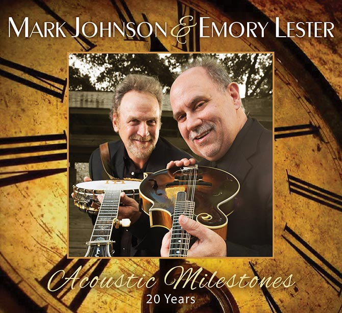Mark Johnson & Emory Lester - Acoustic Milestones: 20 Years