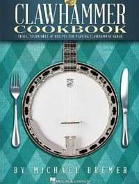 Clawhammer Cookbook, published by Hal Leonard.